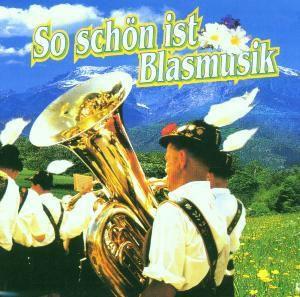 So Schön Ist Blasmusik, Diverse Interpreten
