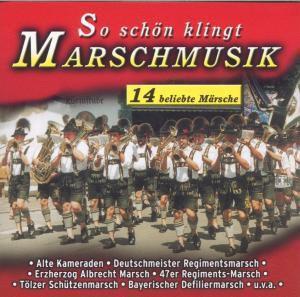 So schön klingt Marschmusik, Various