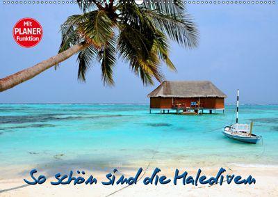 So schön sind die Malediven (Wandkalender 2019 DIN A2 quer), Nina Schwarze