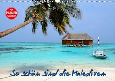 So schön sind die Malediven (Wandkalender 2019 DIN A3 quer), Nina Schwarze