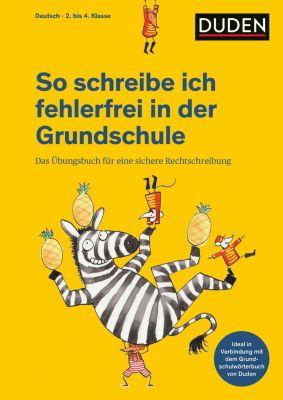 So schreibe ich fehlerfrei in der Grundschule - Ulrike Holzwarth-Raether |