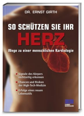 So schützen Sie Ihr Herz, Ernst Girth