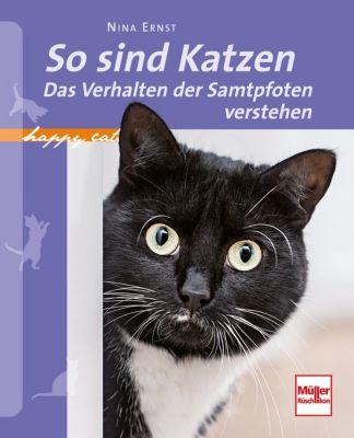 So sind Katzen - Nina Ernst |