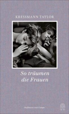 So träumen die Frauen, Kathrine Kressmann Taylor
