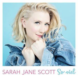 So viel, Sarah Jane Scott