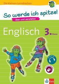 So werde ich spitze! Englisch 3. Klasse, m. Audio-CD
