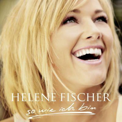 So wie ich bin, Helene Fischer