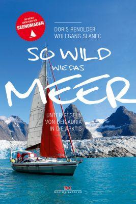 So wild wie das Meer, Doris Renoldner, Wolfgang Slanec