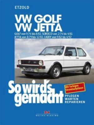 So wird's gemacht: Bd.11 VW Golf, VW Jetta