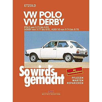 so wird's gemacht: bd.15 vw polo 3 75 bis 8 81, vw derby 3 77 bis 8