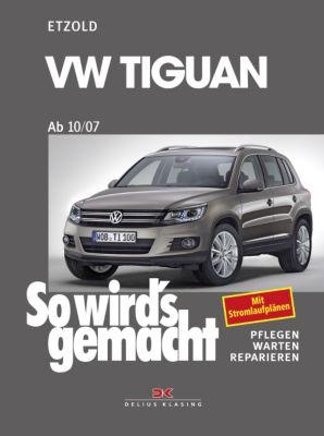 So wird's gemacht: Bd.152 VW Tiguan ab 10/07, Hans-Rüdiger Etzold