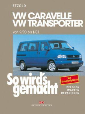 So wird's gemacht: Bd.75 VW Caravelle, VW Transporter, Hans-Rüdiger Etzold