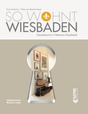 So wohnt Wiesbaden, Tina Humburg