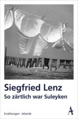So zärtlich war Suleyken, Siegfried Lenz