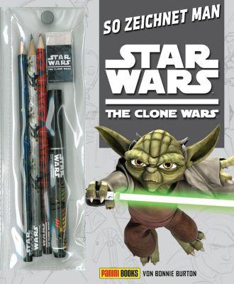 So zeichnet man Star Wars The Clone Wars - Bonnie Burton |