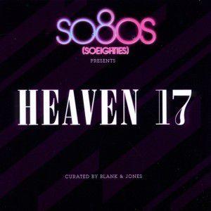 So80s Presents Heaven 17 (Cura, Heaven 17