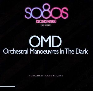 So80s Presents OMD, OMD (Orchestral Manoeuvres In The Dark)