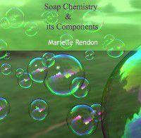 Soap Chemistry & its Components, Marielle Rendon