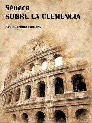 Sobre la clemencia, Séneca