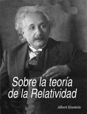 Sobre la teoría de la relatividad, Albert Einstein