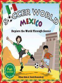 Soccer World Mexico, David Rosenberg, Ethan Zohn