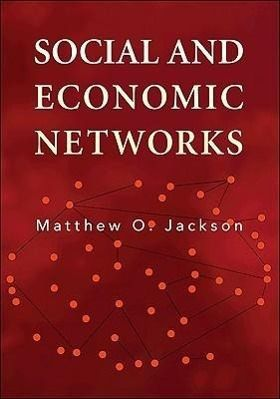 Social and Economic Networks, Matthew O. Jackson