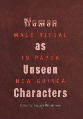 Social Anthropology in Oceania: Women as Unseen Characters