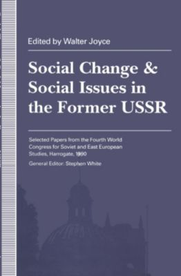 Social Change and Social Issues in the Former USSR