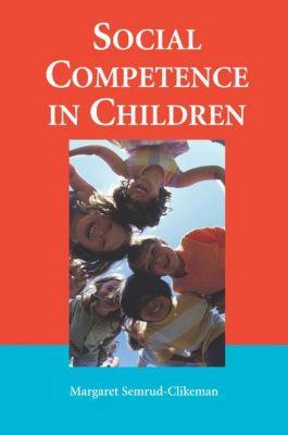 Social Competence in Children, M. Semrud- Clikeman