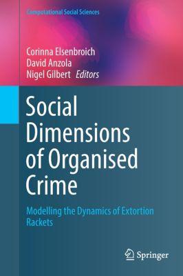 Social Dimensions of Organised Crime