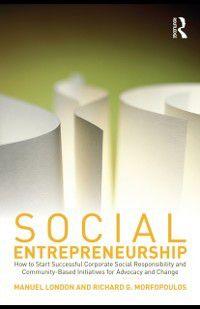 Social Entrepreneurship, Manuel London, Richard G. Morfopoulos