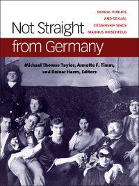 Social History, Popular Culture, and Politics In Germany: Not Straight from Germany