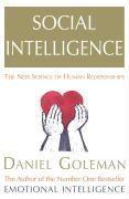 Social Intelligence, Daniel Goleman