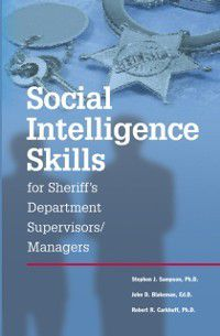 Social Intelligence Skills for Sherrif's Departments, Stephen Sampson
