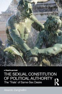 Social Justice: Sexual Constitution of Political Authority, Aleardo Zanghellini