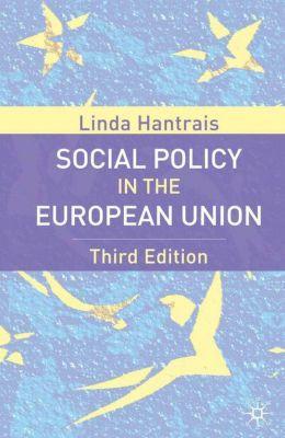 Social Policy in the European Union, Linda Hantrais