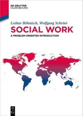 Social work, Lothar Böhnisch, Wolfgang Schröer