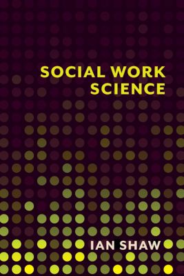 Social Work Science, Ian Shaw