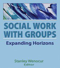 Social Work With Groups, Stanley Wenocur