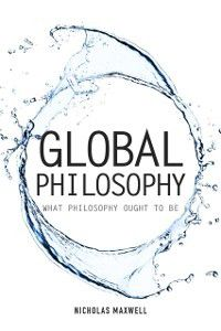 Societas: Global Philosophy, Nicholas Maxwell