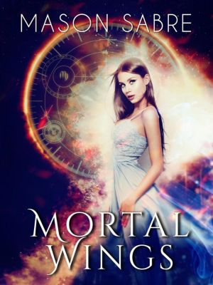 Society: Mortal Wings (Society, #14), Mason Sabre