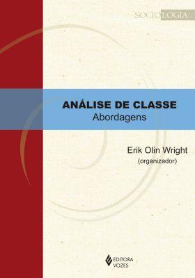 Sociologia: Análise de classe, Erik Olin Wright