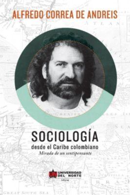 Sociología desde el Caribe Colombiano, Alfredo Correa de Andreis