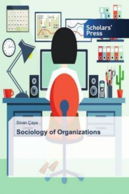 Sociology of Organizations, Sinan Çaya