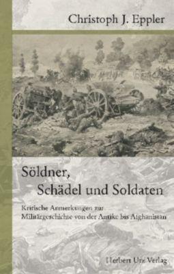 Söldner, Schädel und Soldaten, Christoph Eppler