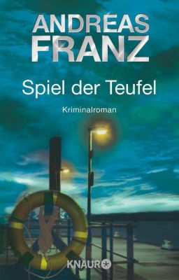 Sören Henning Band 2: Spiel der Teufel, Andreas Franz