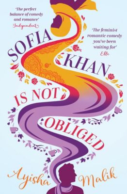 Sofia Khan: Sofia Khan is Not Obliged, Ayisha Malik