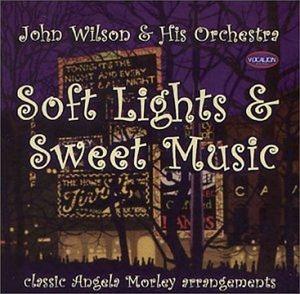 Soft Lights & Sweet Music, J. Wilson
