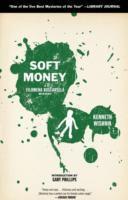 Soft Money, Kenneth Wishnia
