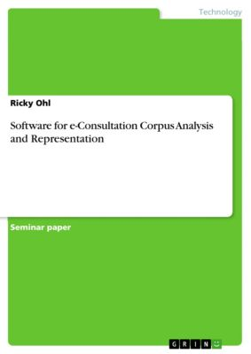 Software for e-Consultation Corpus Analysis and Representation, Ricky Ohl